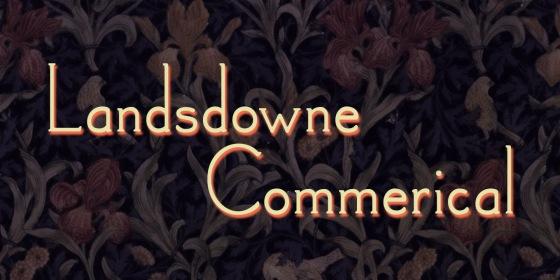 Landsdowne-Commercial_Poster7