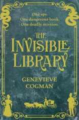 Invisible Library, The - 001 - Invisible Library, The - Cogman, Genevieve
